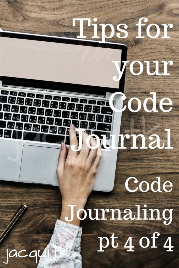 Tips for your Code Journal | pt 4 of 4